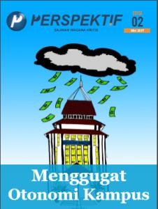 Book Cover: Buletin Bulanan 2017 Edisi 2: Menggugat Otonomi Kampus