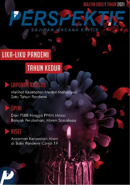 Book Cover: Buletin Bulanan 2021 Edisi 1: Lika-Liku Pandemi Tahun Kedua